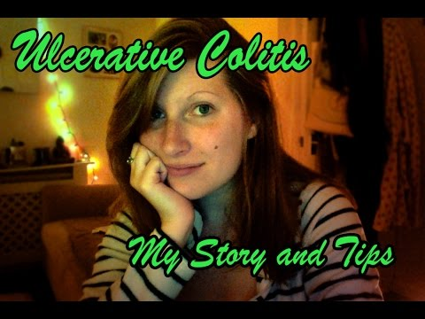 Ulcerative Colitis My Story And Tips